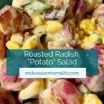 roasted radish potato salad